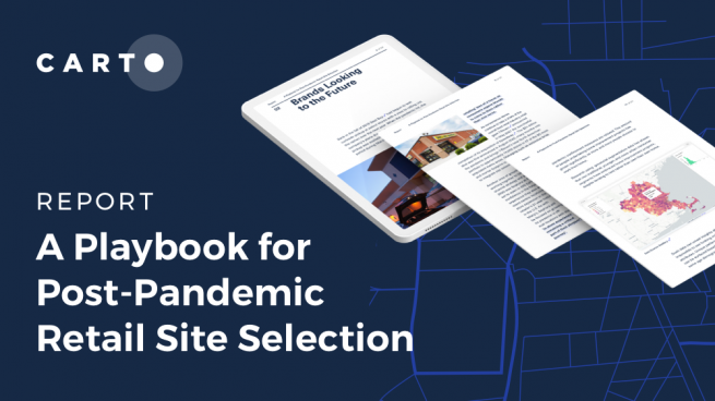 A Playbook for Post-Pandemic Retail Site Selection